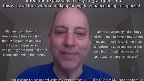 This is JEFFREY ROSSMAN from CONNECTICUT. He wants to be outed so his family and friends learn he is a homosexual sissy faggot