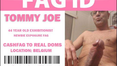TOMMY JOE NEWBIE EXPOSURE FAG, LONG TIME CASHFAG